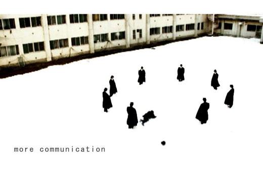 公共広告「more communication」